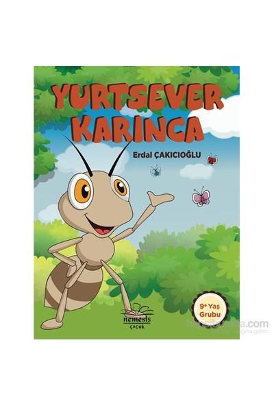 Yurtsever Karınca-Erdal Çakıcıoğlu