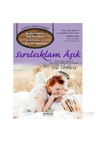Sırılsıklam Aşık-Jill Shalvis