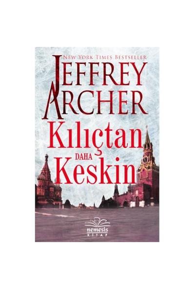 Kılıçtan Daha Keskin-Jeffrey Archer