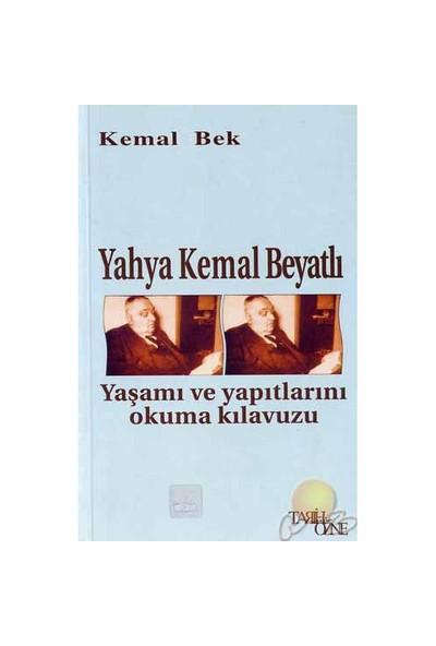 Yahya Kemal Beyatlı-Kemal Bek