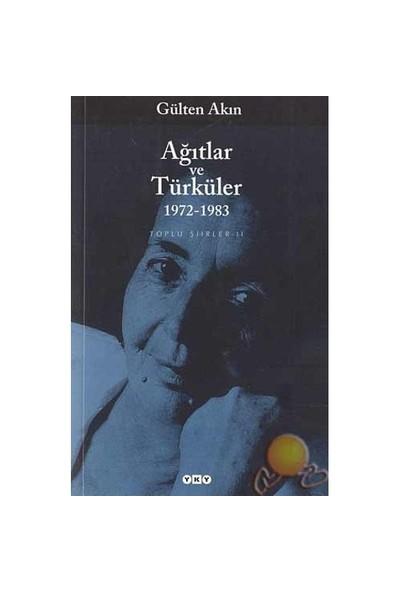 Ağıtlar Ve Türküler-Gülten Akın