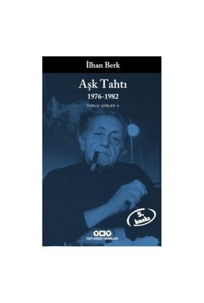 Aşk Tahtı 1976-1982 Toplu Şiirler Iı