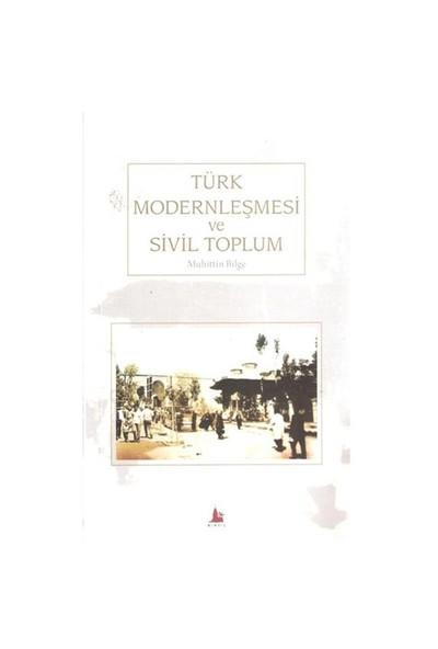 Türk Modernleşmesi Ve Sivil Toplum