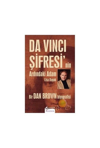 Da Vinci Şifresi Nin Ardındaki Adam