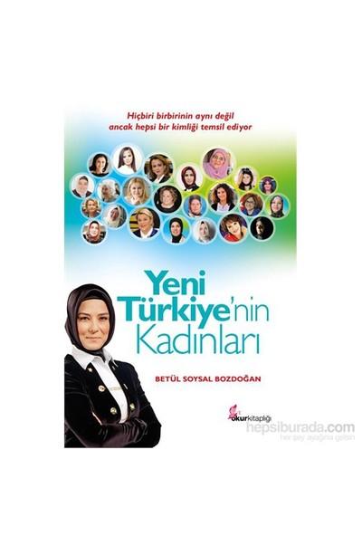 Yeni Türkiye'Nin Kadınları-Betül Soysal Bozdoğan
