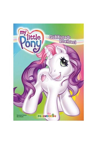 My Little Pony – 2 / Gökkuşağı Prensesi-Genevieve Schurer