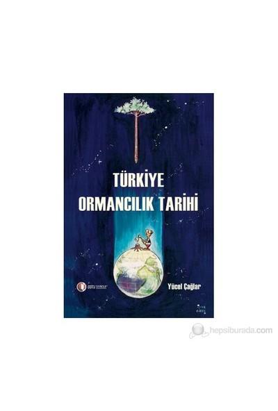 Türkiye Ormancılık Tarihi-Yücel Çağlar