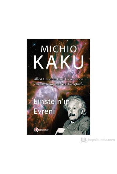Einstein'ın Evreni - Michio Kaku
