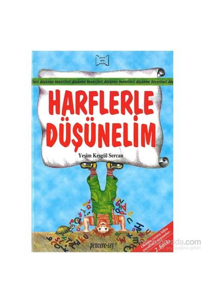 Pencere Sey Yayınları Harflerle Düşünelim - Yeşim Kesgül Sercan
