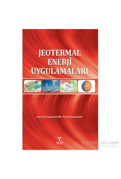 Jeotermal Enerji Uygulamaları-H. Hüseyin Öztürk
