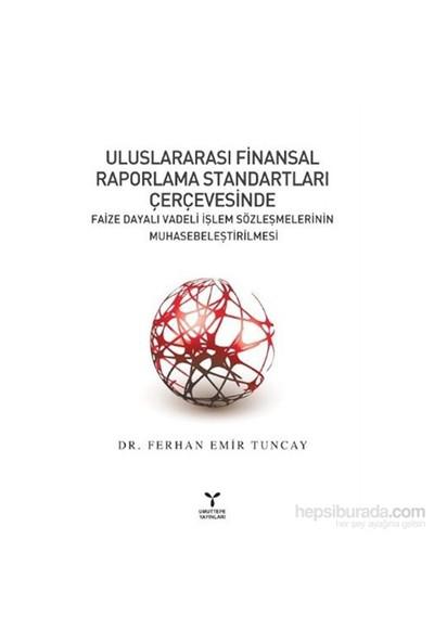 Uluslararasi Finansal Raporlama Standartlari Çerçevesinde-Ferhan Emir Tuncay