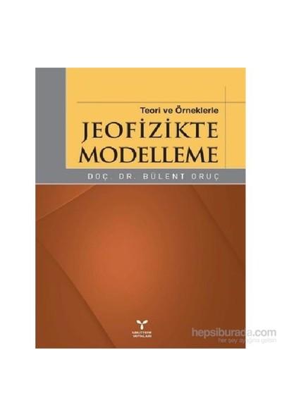 Jeofizikte Modelleme-Bülent Oruç