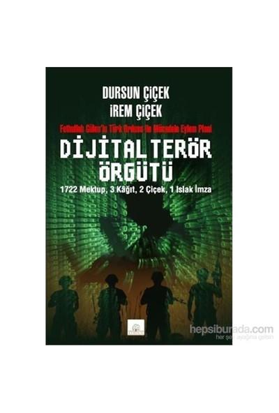 Dijital Terör Örgütü-Dursun Çiçek