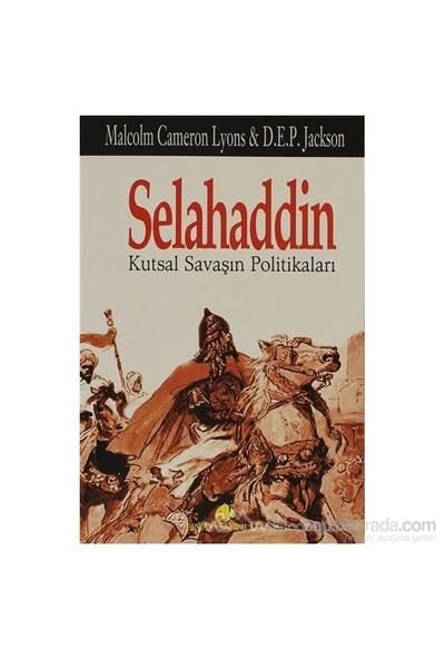 Selahaddin Kutsal Savaşın Politikaları-Malcolm Cameron Lyons