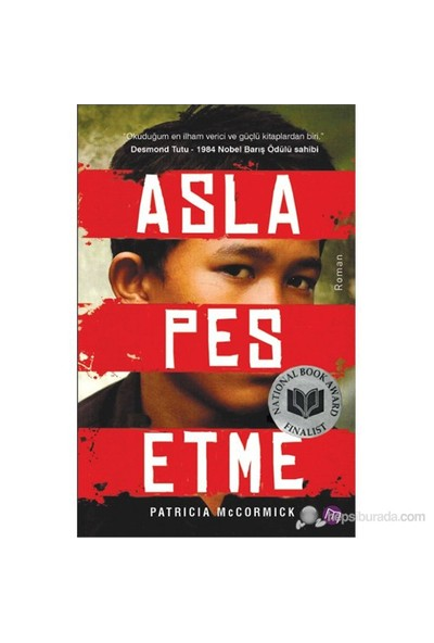 Asla Pes Etme-Patricia Mccormick