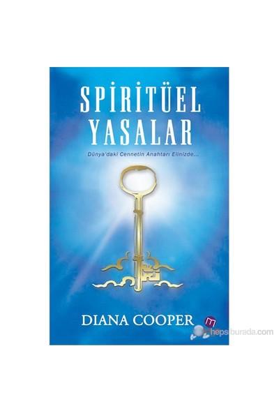 Spiritüel Yasalar - Diana Cooper