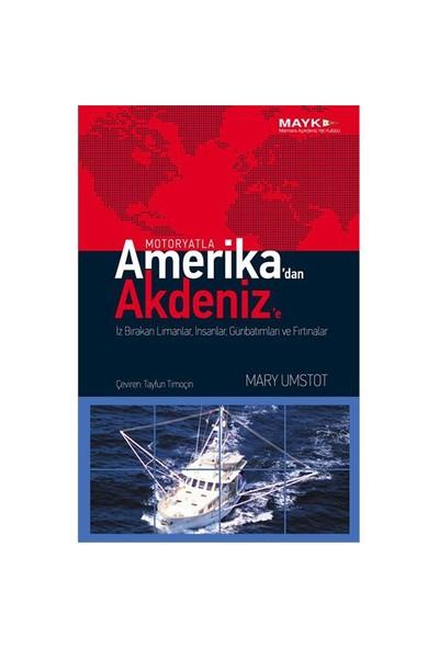 Motoryatla Amerika'dan Akdeniz'e