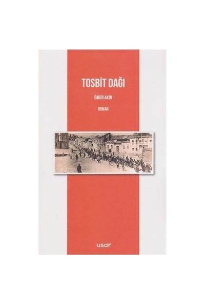 Tosbit Dağı-Ömer Akın