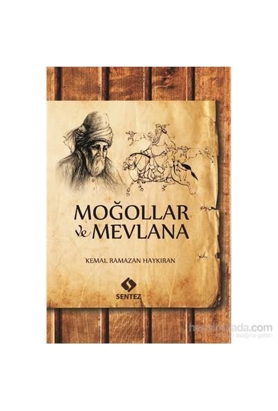 Moğollar Ve Mevlana-Kemal Ramazan Haykıran