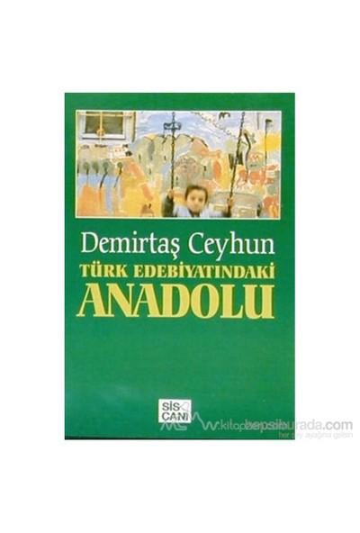 Türk Edebiyatındaki Anadolu-Demirtaş Ceyhun