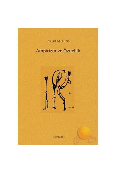Ampirizm Ve Öznellik - Gilles Deleuze
