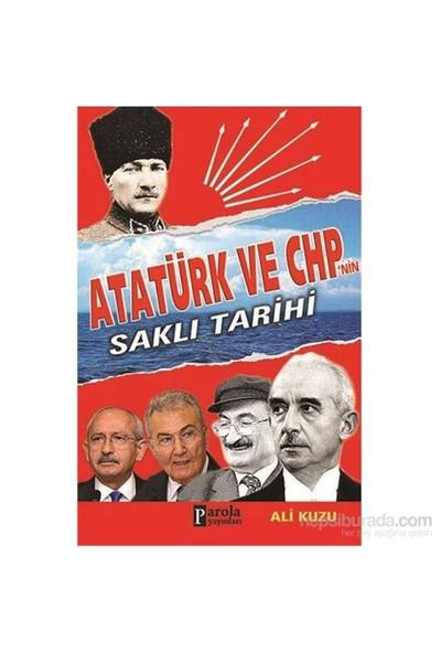 Atatürk Ve Chp' Nin Saklı Tarihi-Ali Kuzu