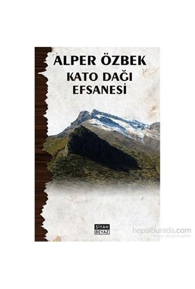 Kato Dağı Efsanesi-Alper Özbek