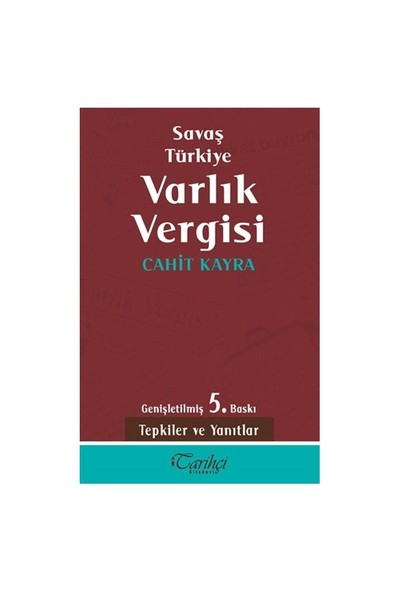 Savaş Türkiye Varlık Vergisi - Cahit Kayra