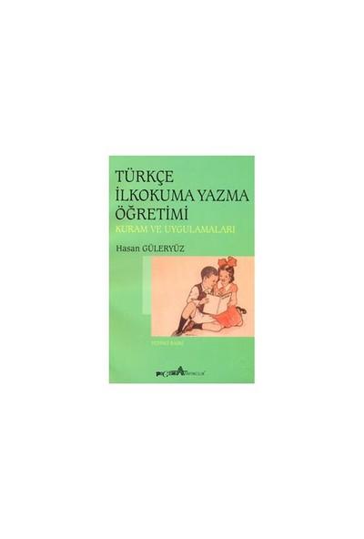 Türkçe İlkokuma Yazma Öğretimi (Hasan Güleryüz)