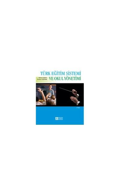 Türk Eğitim Sistemi Ve Okul Yönetimi (Mehmet Şişman) - Mehmet Şişman