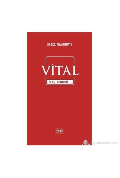 Vital İlaç Rehberi - Rıza Ommaty
