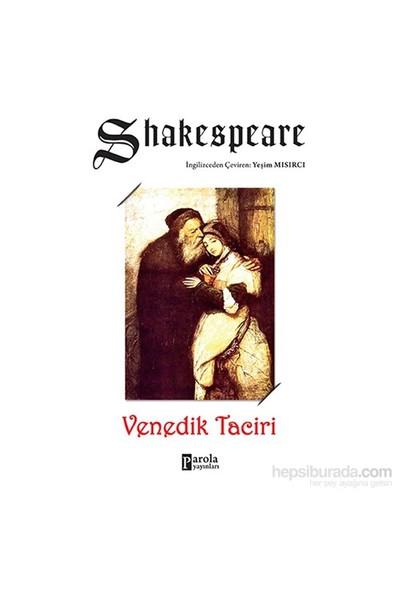 Venedik Taciri-William Shakespeare