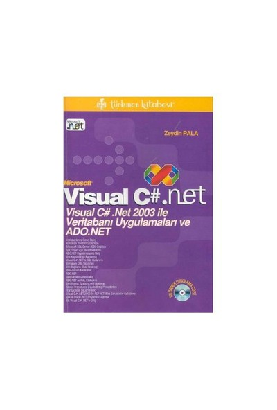Microsoft Visual C#. Net Visual C# .Net 2003 İle Veritabanı Uygulamaları Ve Ado.Net