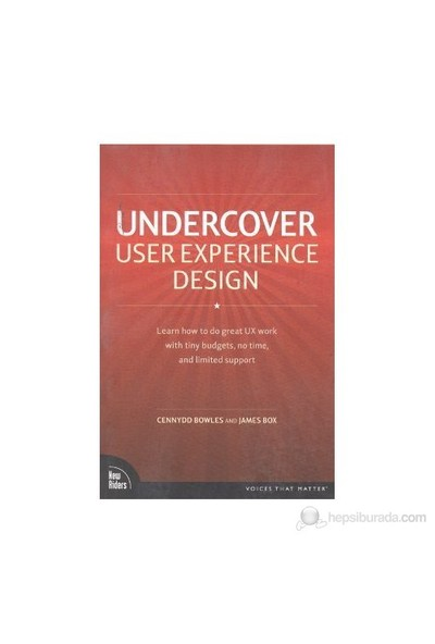 Undercover User Experience Design-Cennydd Bowles