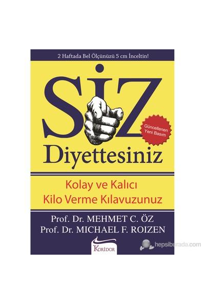 Siz Diyettesiniz-Michael F. Roizen