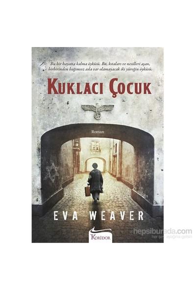 Kuklacı Çocuk-Eva Weaver