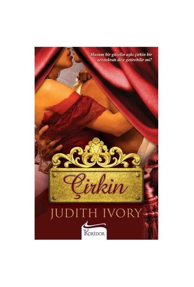 Çirkin-Judith Ivory