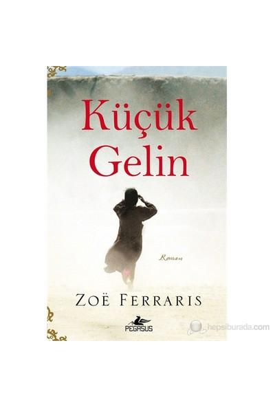 Küçük Gelin-Zoe Ferraris