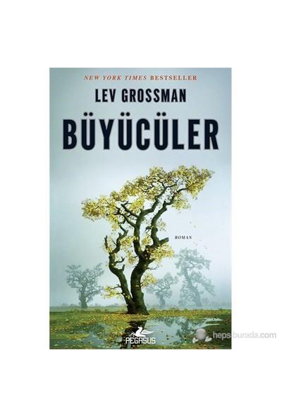 Büyücüler - Lev Grossman