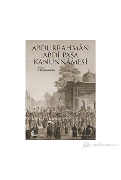 Abdurrahman Abdi Paşa Kanunnamesi-H. Ahmet Arslantürk