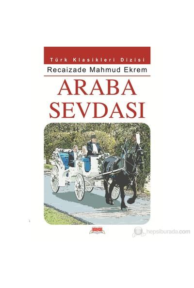 Araba Sevdası - Recaizade Mahmut Ekrem