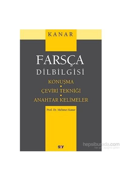 Farsça Dilbilgisi-Konuşma-Çeviri Tekniği-Anahtar Kelimeler - Mehmet Kanar