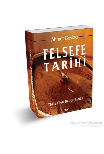 Felsefe Tarihi (Ciltli) - Ahmet Cevizci