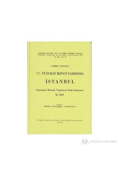 17. Yüzyılın İkinci Yarısında İstanbul 2. Cilt-Robert Mantran