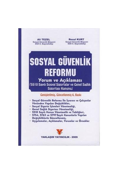 Sosyal Güvenlik Reformu Yorum Ve Açıklaması (Ciltli)