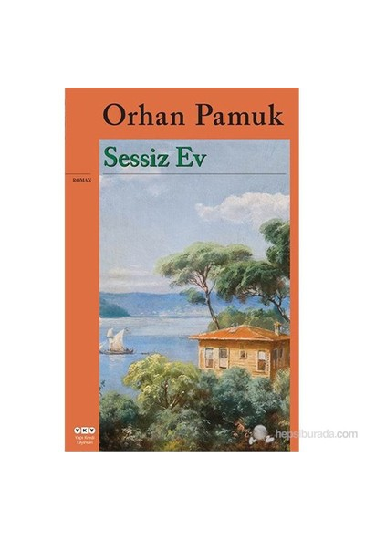 Sessiz Ev - Orhan Pamuk