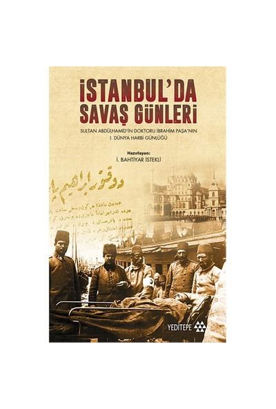 İstanbul'Da Savaş Günleri-İ. Bahtiyar İstekli