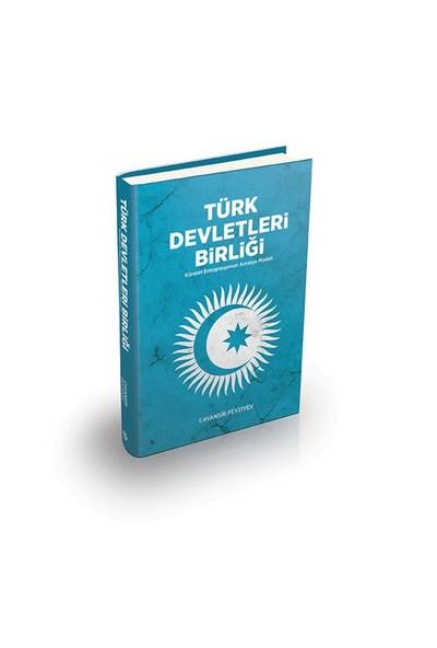 Türk Devletleri Birliği-Cavanşir Fevziyev