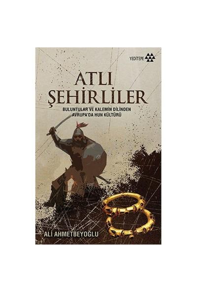 Atlı Şehirliler-Ali Ahmetbeyoğlu