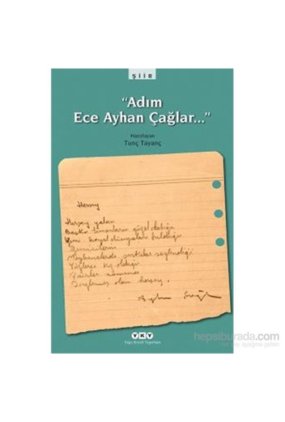 Adım Ece Ayhan Çağlar…-Tunç Tayanç